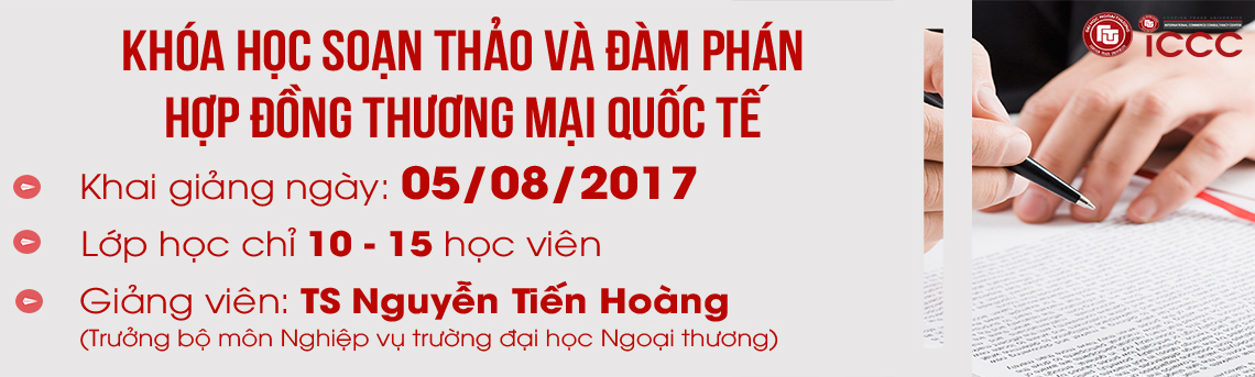 http://icccftu.vn/khoa-hoc-soan-thao-va-dam-phan-hop-dong-trong-thuong-mai-quoc-te80